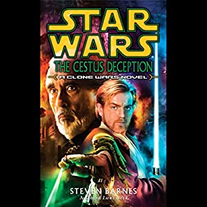 Star Wars: The Cestus Deception: A Clone Wars Novel Audiobook