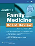 Bratton's Family Medicine Board Review, Bratton, Robert L., 0781772877