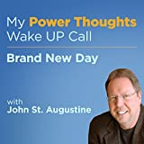 Brand New Day with John St. Augustine