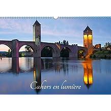 Cahors En Lumiere 2017: La Ville De Cahors