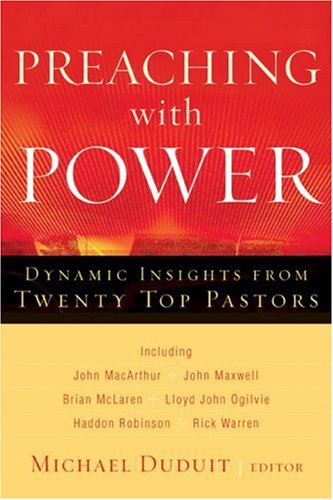 Preaching with Power: Dynamic Insights from Twenty Top Communicators pdf