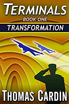 Terminals book one: Transformation by [Cardin, Thomas]
