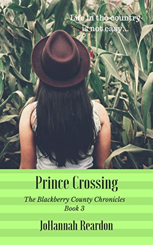 Prince Crossing (The Blackberry County Chronicles Book 3)