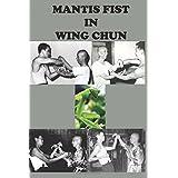 Mantis fist in Wing Chun