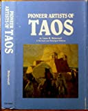 Pioneer Artists of Taos, Laura Bickerstaff, 0912094214