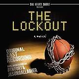 The Lockout-A Musical (Original Cast Recording)
