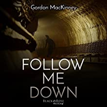 Follow Me Down Audiobook by Gordon MacKinney Narrated by Gregory Walston