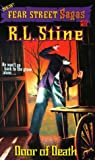By R. L. Stine Door of Death (Fear Street Sagas #15) [Paperback]