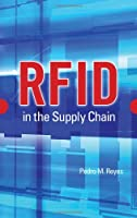 RFID in the Supply Chain Front Cover