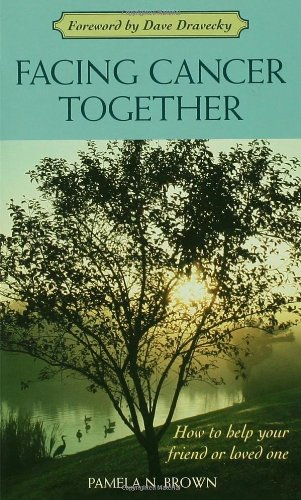 Facing Cancer Together (Book) written by Pamela N. Brown