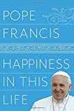 Pope Francis (Author), Oonagh Stransky (Translator) (8) Release Date: December 5, 2017   Buy new: $27.00$17.93 81 used & newfrom$9.08