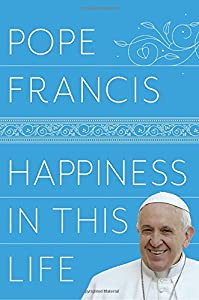 Pope Francis (Author), Oonagh Stransky (Translator) (8) Release Date: December 5, 2017   Buy new: $27.00$17.92 80 used & newfrom$9.07