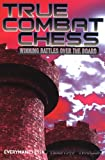 True Combat Chess, Timothy Taylor, 1857445848