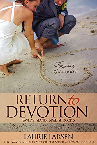 Return to Devotion (Pawleys Island Paradise Book 6) by [Larsen, Laurie]
