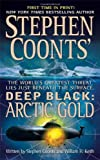Arctic Gold (Stephen Coonts' Deep Black, Book 7)