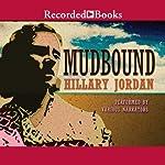 Mudbound  | Hillary Jordan