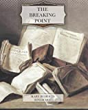 The Breaking Point, Mary Roberts Rinehart, 1466200154