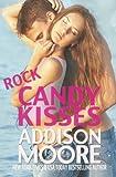 Rock Candy Kisses (3:AM Kisses) (Volume 5)