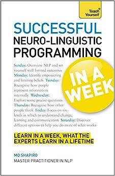 Teach Yourself: Neuro-linguistic Programming in a Week price comparison at Flipkart, Amazon, Crossword, Uread, Bookadda, Landmark, Homeshop18