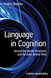 Language in Cognition: Uncovering Mental Structures and the Rules Behind Them