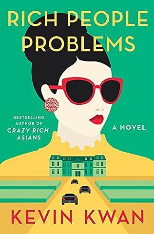 Rich People Problems (Kwan Paperbacks)