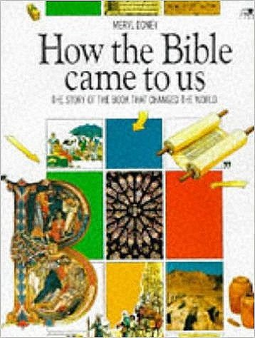 How the Bible Came to Us: The Story of the Book That Changed the World (Lion Factfinders (9 Plus))