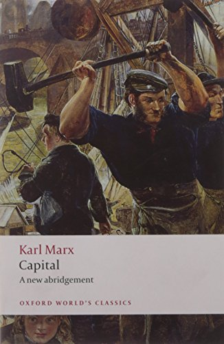 Capital  An Abridged Edition  Oxford Worlds Classics