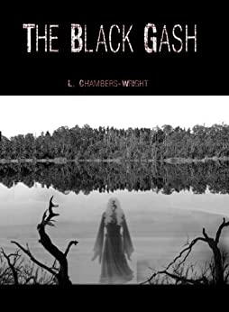The Black Gash by [Chambers-Wright, L.]