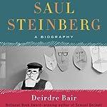 Saul Steinberg: A Biography | Deirdre Bair