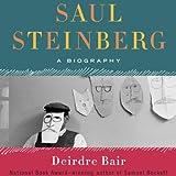 Saul Steinberg: A Biography
