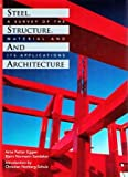 Steel, Structure and Architecture, Peter Eggen and Bjorn N. Sandaker, 0823050203