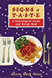 Signs of Taste, Steven Weiss, 0595468683