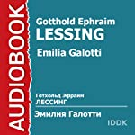 Emilia Galotti | Gotthold Ephraim Lessing