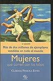 Mujeres Que Corren Con Los Lobos (Spanish Edition)