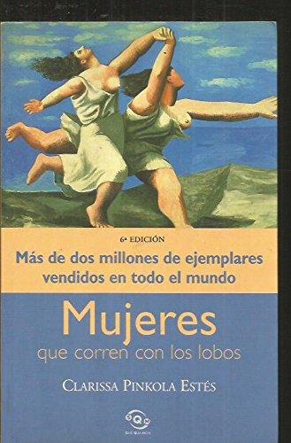 Mujeres Que Corren Con Los Lobos (Spanish Edition) by Brand: Ediciones B