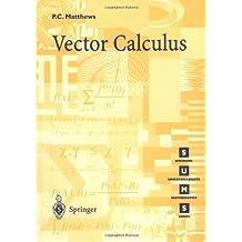 Vector Calculus (Springer Undergraduate Mathematics Series)