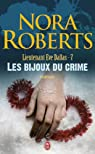 Lieutenant Eve Dallas, tome 07 : Les bijoux du crime par Roberts