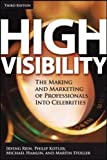 img - for High Visibility: Transforming Your Personal and Professional Brand book / textbook / text book