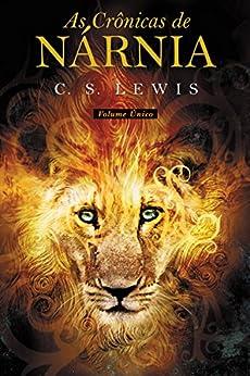 As Crônicas de Nárnia por [Lewis, C. S.]