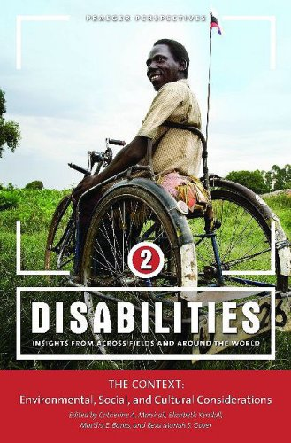 Books : Disabilities: Insights from Across Fields and Around the World, Vol. 2: The Context, Environmental, Social, and Cultural Considerations