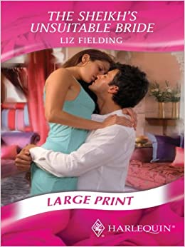 Book The Sheikh's Unsuitable Bride (Mills & Boon Largeprint Romance) by Liz Fielding (2008-05-02)