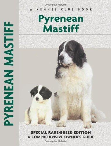 Pyrenean Mastiff (Comprehensive Owner's Guide) by Christina de Lima-Neto (2004-03-01) 1