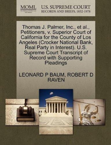 Thomas J. Palmer, Inc., et al., Petitioners, v. Superior Court of California for the County of Los Angeles (Crocker Nati