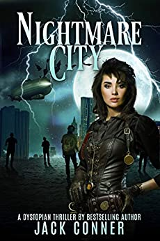 Nightmare City: Part One: A Steampunk-ish Lovecraftan Tale of Action and Horror by [Conner, Jack]