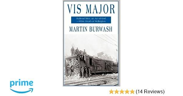 Vis Major: Railroad Men, an Act of God - White Death at