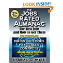 The Jobs Rated Almanac: The Best Jobs and How to Get Them (Job Openings)