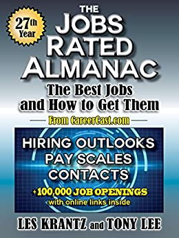 The Jobs Rated Almanac: The Best Jobs and How to Get Them (Job Openings) by [Krantz, Les, Lee, Tony]