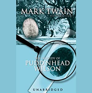 The Tragedy of Pudd'nhead Wilson Audiobook