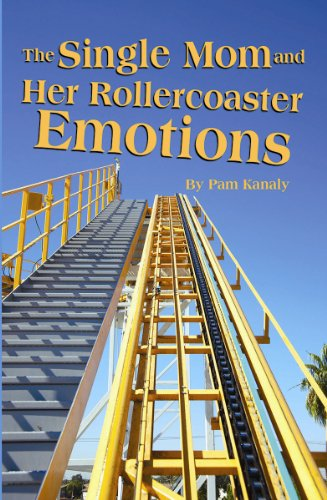 Single mom and her rollercoaster emotions the kindle edition by single mom and her rollercoaster emotions the by kanaly pam fandeluxe Ebook collections