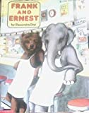 Frank and Ernest (Blue Ribbon Book) by Alexandra Day (1991-02-03)